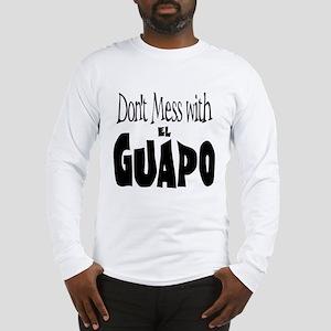 El Guapo  Long Sleeve T-Shirt