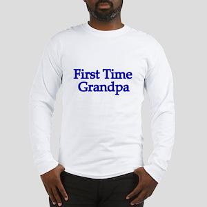 First Time Grandpa Long Sleeve T-Shirt
