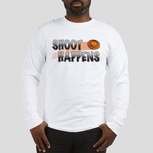 Shoot Happens Long Sleeve T-Shirt