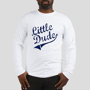 LITTLE DUDE (Script) Long Sleeve T-Shirt