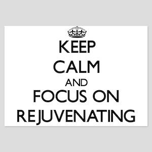 Keep Calm and focus on Rejuvenating Invitations