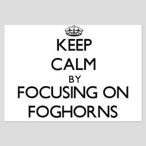 Keep Calm by focusing on Foghorns Invitations