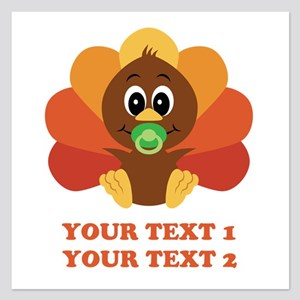 Personalize Baby Turkey 5.25 x 5.25 Flat Cards