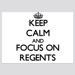 Keep Calm and focus on Regents Invitations