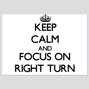 Keep Calm and focus on Right Turn Invitations
