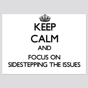 Keep Calm and focus on Sidestepping Th Invitations