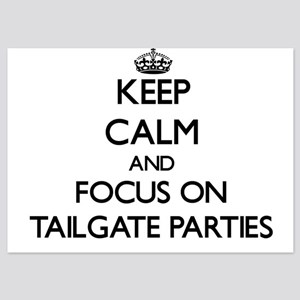 Keep Calm and focus on Tailgate Partie Invitations
