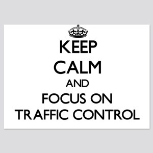 Keep Calm by focusing on Traffic Contr Invitations