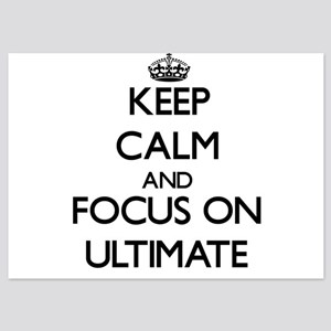 Keep Calm by focusing on Ultimate Invitations