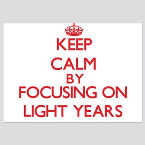 Keep Calm by focusing on Light Years Invitations