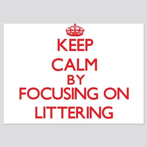 Keep Calm by focusing on Littering Invitations