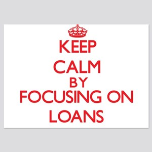 Keep Calm by focusing on Loans Invitations
