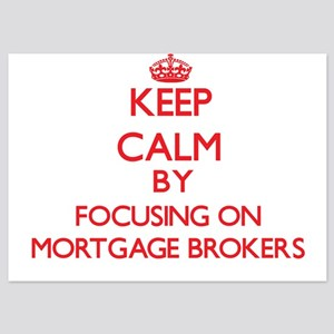 Keep Calm by focusing on Mortgage Brok Invitations