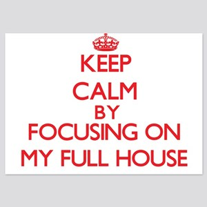 Keep Calm by focusing on My Full House Invitations
