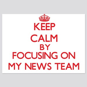 Keep Calm by focusing on My News Team Invitations