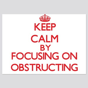 Keep Calm by focusing on Obstructing Invitations