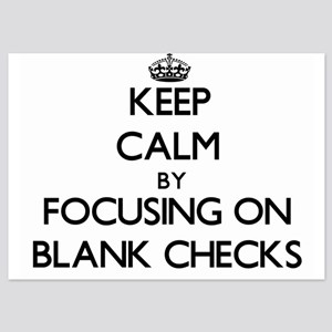 Keep Calm by focusing on Blank Checks Invitations