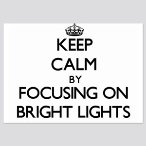 Keep Calm by focusing on Bright Lights Invitations