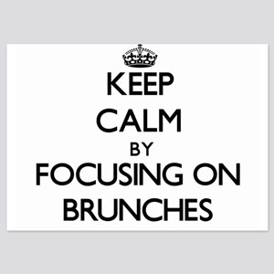 Keep Calm by focusing on Brunches Invitations
