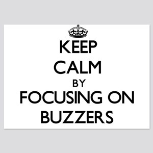 Keep Calm by focusing on Buzzers Invitations