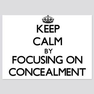 Keep Calm by focusing on Concealment Invitations