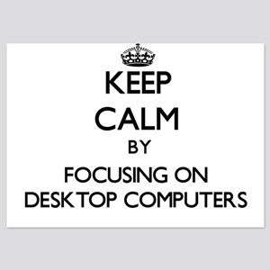 Keep Calm by focusing on Desktop Compu Invitations
