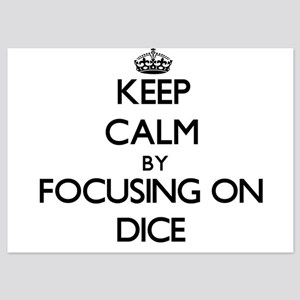 Keep Calm by focusing on Dice Invitations