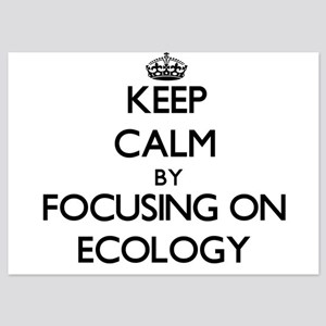 Keep Calm by focusing on ECOLOGY Invitations