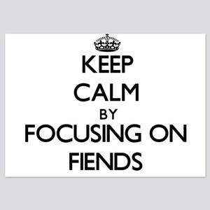 Keep Calm by focusing on Fiends Invitations