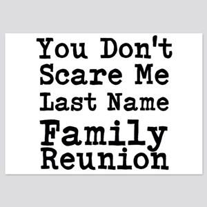 You Dont Scare Me Family Reunion Invitations