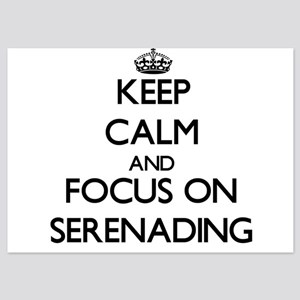 Keep Calm and focus on Serenading Invitations
