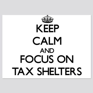 Keep Calm and focus on Tax Shelters Invitations