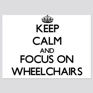 Keep Calm by focusing on Wheelchairs Invitations