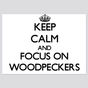 Keep Calm by focusing on Woodpeckers Invitations