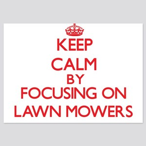 Keep Calm by focusing on Lawn Mowers Invitations