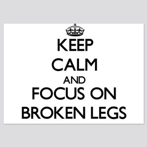 Keep Calm by focusing on Broken Legs Invitations