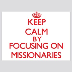 Keep Calm by focusing on Missionaries Invitations