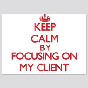 Keep Calm by focusing on My Client Invitations