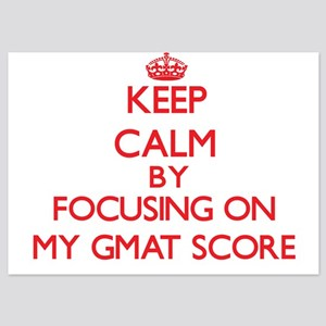 Keep Calm by focusing on My Gmat Score Invitations