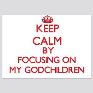 Keep Calm by focusing on My Godchildre Invitations