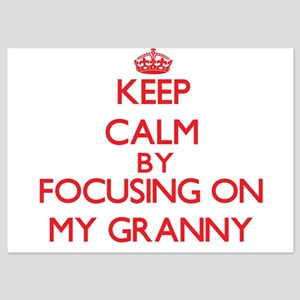 Keep Calm by focusing on My Granny Invitations