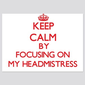 Keep Calm by focusing on My Headmistre Invitations