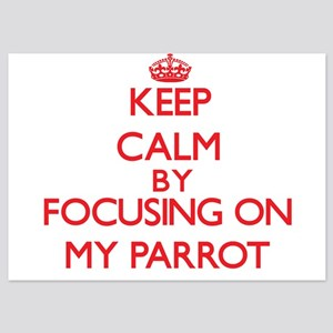 Keep Calm by focusing on My Parrot Invitations