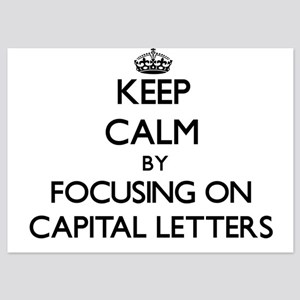 Keep Calm by focusing on Capital Lette Invitations
