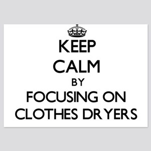 Keep Calm by focusing on Clothes Dryer Invitations