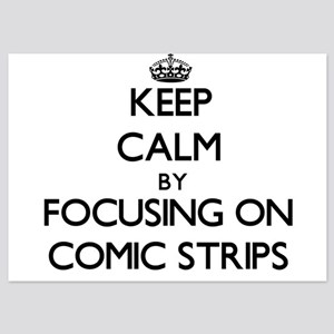 Keep Calm by focusing on Comic Strips Invitations