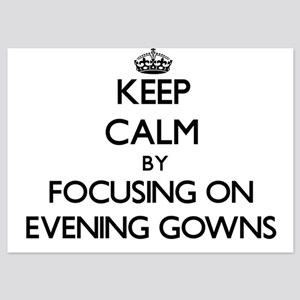 Keep Calm by focusing on EVENING GOWNS Invitations