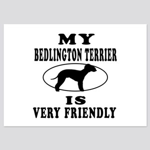 My Bedlington Terrier Is Very Friendly 5x7 Flat Ca