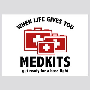 When Life Gives You Medkits 5x7 Flat Cards