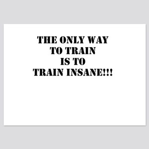 Train insane (beastmode) 5x7 Flat Cards